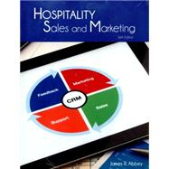 Hospitality Sales and Marketing with Answer Sheet (EI), 6/e by ABBEY & AMERICAN HOTEL, 9780133594508