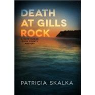 Death at Gills Rock: A Dave Cubiak Door County Mystery by Skalka, Patricia, 9780299304508