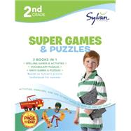 Sylvan Learning 2nd Grade Super Games & Puzzles by Sylvan Learning, 9780804124508
