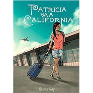 Patricia Va a California by Ray, Blaine, 9780929724508