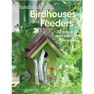 Handmade Birdhouses and Feeders by McKee-Orsini, Michele; Arber, Caroline, 9781782494508