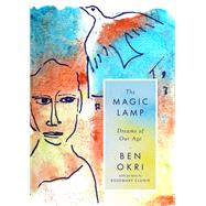 The Magic Lamp by Okri, Ben; Clunie, Rosemary, 9781786694508