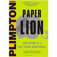 Paper Lion by Plimpton, George; Dawidoff, Nicholas, 9780316284509