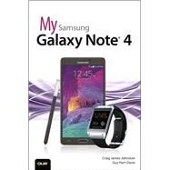 My Samsung Galaxy Note 4 by Johnston, Craig James; Hart-Davis, Guy, 9780789754509