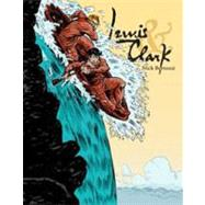 Lewis & Clark by Bertozzi, Nick; Bertozzi, Nick, 9781596434509