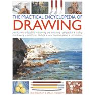The Practical Encyclopedia of Drawing by Sidaway, Ian; Hoggett, Sarah, 9781780194509
