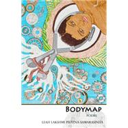 Bodymap by Piepzna-samarasinha, Leah Lakshmi, 9781927494509
