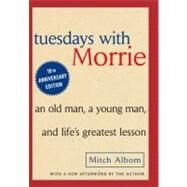 Tuesdays with Morrie by ALBOM, MITCH, 9780385484510