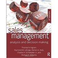 Sales Management: Analysis and Decision Making by Ingram; Thomas N., 9780765644510