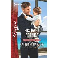 His Baby Agenda by Garbera, Katherine, 9780373734511