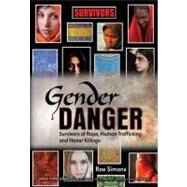 Gender Danger by Simons, Rae; Zoldak, Joyce (CON), 9781422204511