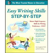 Easy Writing Skills Step-by-Step by Longknife, Ann; Sullivan, K. D., 9780071774512