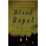 Blood Royal by Jager, Eric, 9780316224512