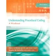 Understanding Procedural Coding A Worktext with Premium Website Printed Access Card and Cengage EncoderPro.com Demo Printed Access Card. by Bowie, Mary Jo; Schaffer, Regina M, 9781133284512