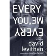 Every You, Every Me by LEVITHAN, DAVIDFARMER, JONATHAN, 9780375854514