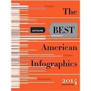 The Best American Infographics 2014 by Cook, Gareth; Silver, Nate, 9780547974514
