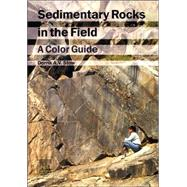 Sedimentary Rocks in the Field by Stow, 9780123694515