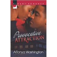 Provocative Attraction by Washington, AlTonya, 9780373864515