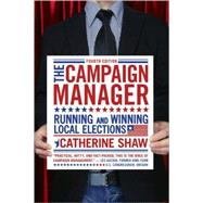 The Campaign Manager by Shaw, Catherine, 9780813344515