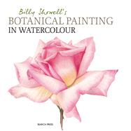 Billy Showell's Botanical Painting in Watercolour by Showell, Billy, 9781844484515