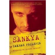 Sankya by Prilepin, Zakhar; Gusev, Mariya; Parker, Jeff, 9781938604515