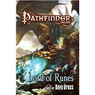 Pathfinder Tales: Lord of Runes by Gross, Dave, 9780765374516