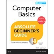 Computer Basics Absolute Beginner's Guide, Windows 10 Edition (includes Content Update Program) by Miller, Michael, 9780789754516