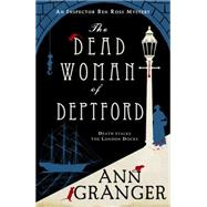 The Dead Woman of Deptford by Granger, Ann, 9781472204516