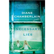 Necessary Lies by Chamberlain, Diane, 9781250054517