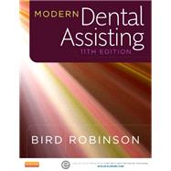 Modern Dental Assisting by Bird, Doni L.; Robinson, Debbie S., 9781455774517