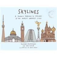 Skylines by Zappaterra, Yolanda; Fuscoe, Jan; Seddon, Jenny, 9781781314517
