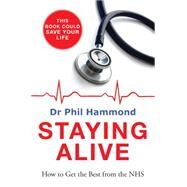 Staying Alive by Hammond, Phil, 9781848664517