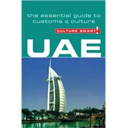 UAE : The Essential Guide to Customs and Culture by WALSH, JOHN, 9781857334517