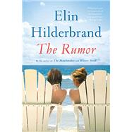 The Rumor by Hilderbrand, Elin, 9780316334518