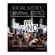 Social Justice, Criminal Justice: The Role of American Law in Effecting and Preventing Social Change by Caravelis; Cyndy, 9780323264518