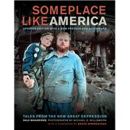 Someplace Like America by Maharidge, Dale; Williamson, Michael S.; Springsteen, Bruce, 9780520274518