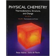 Physical Chemistry, Volume 1 Thermodynamics and Kinetics by Atkins, Peter; de Paula, Julio, 9781464124518
