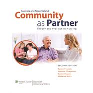 Community as Partner Australia and New Zealand Edition Theory and Practice in Nursing by Francis, Karen; Hoare, Karen; Chapman, Ysanne; Birks, Melanie, 9781920994518