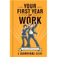 Your First Year of Work by Shelagh Foster, 9781920434519