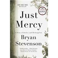 Just Mercy by Stevenson, Bryan, 9780812994520