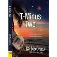 T-minus Two by MacGregor, K. G., 9781594934520