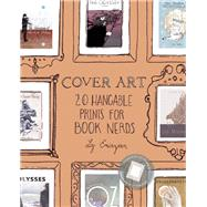 Cover Art 20 Hangable Prints for Book Nerds by Emirzian, Liz, 9781612434520