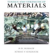 Statics and Strength of Materials by Morrow, Harold I.; Kokernak, Robert P., 9780135034521