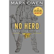 No Hero by Owen, Mark; Maurer, Kevin (CON), 9780525954521