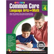 Common Core Math and Language Arts, Grade 4 by Spectrum, 9781483804521