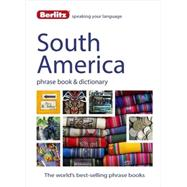 Berlitz South America Phrase Book & Dictionary by Berlitz Publishing;APA Publications (UK) Ltd., 9781780044521