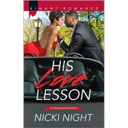 His Love Lesson by Night, Nicki, 9780373864522