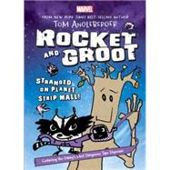 Rocket and Groot: Stranded on Planet Strip Mall! by Angleberger, Tom; Angleberger, Tom, 9781484714522