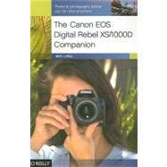 The Canon Eos Digital Rebel Xs/1000d Companion by Long, Ben, 9780596154523