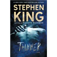 Thinner by Bachman, Richard, 9781501144523